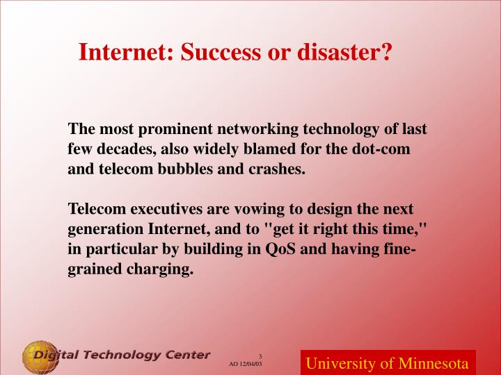 Internet success or disaster