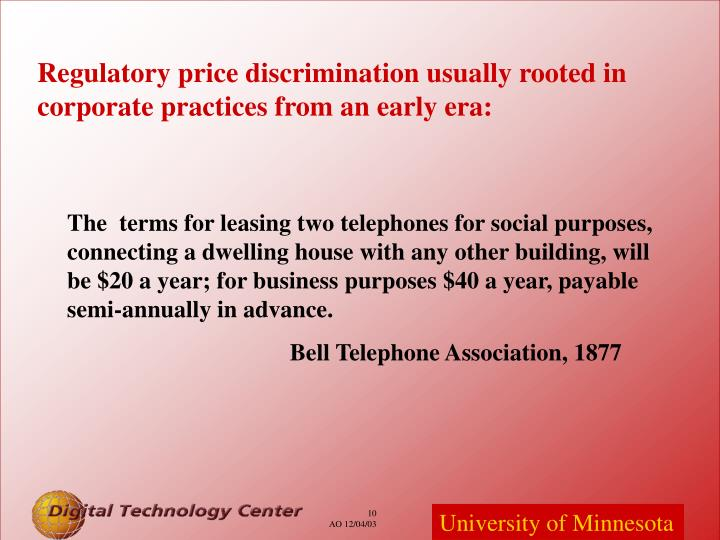 Regulatory price discrimination usually rooted in corporate practices from an early era: