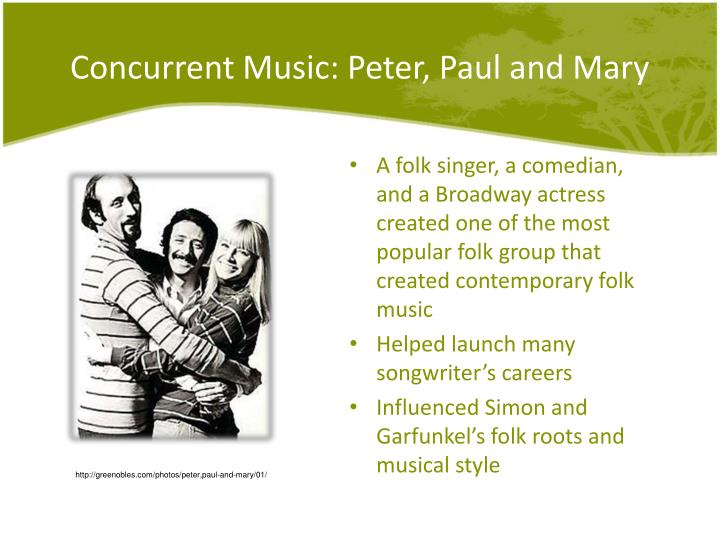 Concurrent Music: Peter, Paul and Mary