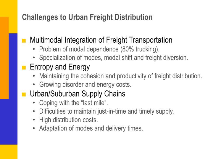Challenges to Urban Freight Distribution