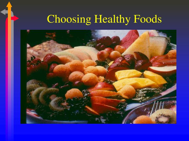 Choosing Healthy Foods