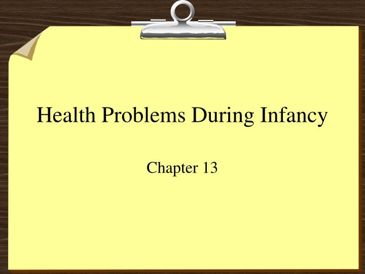 Health Problems During Infancy
