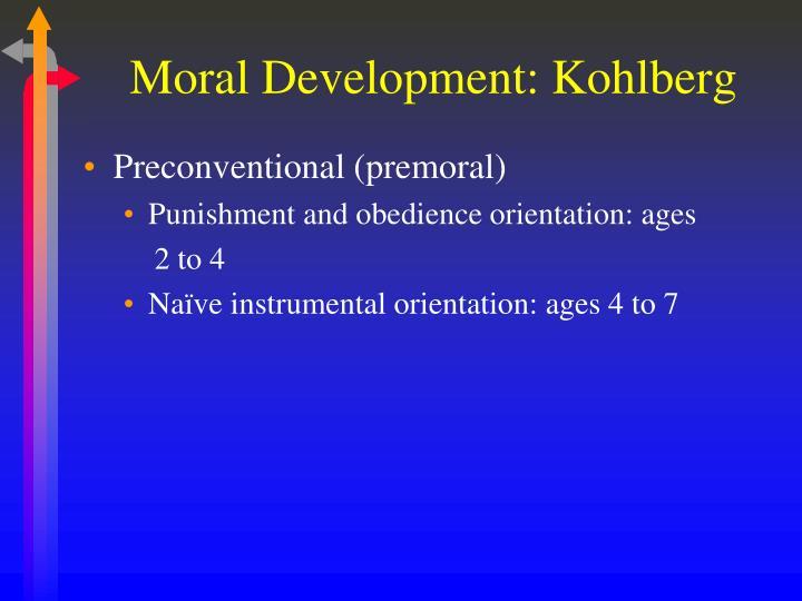 Moral Development: Kohlberg