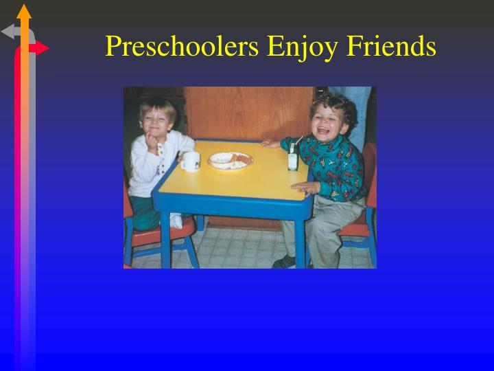Preschoolers Enjoy Friends