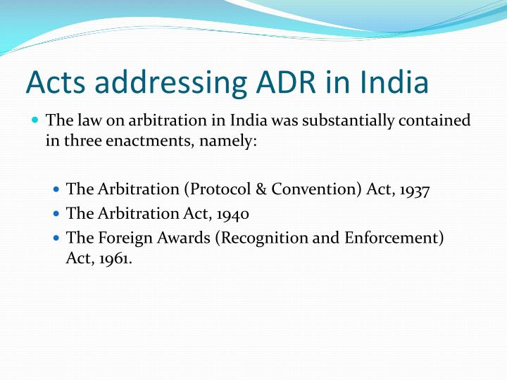 Acts addressing ADR in India