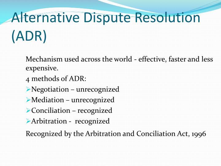 Alternative Dispute Resolution (ADR)