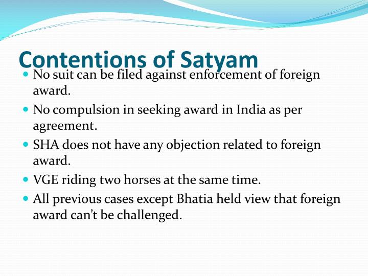 Contentions of Satyam