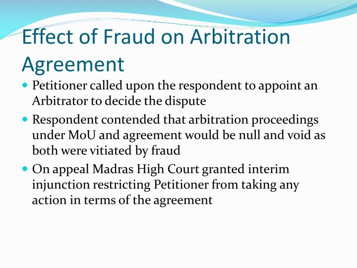 Effect of Fraud on Arbitration Agreement