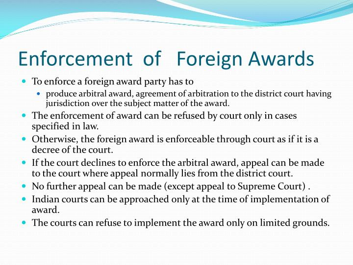 Enforcement  of   Foreign Awards