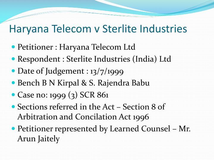 Haryana Telecom v Sterlite Industries