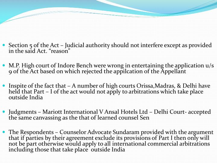 "Section 5 of the Act – Judicial authority should not interfere except as provided in the said Act. ""reason"""