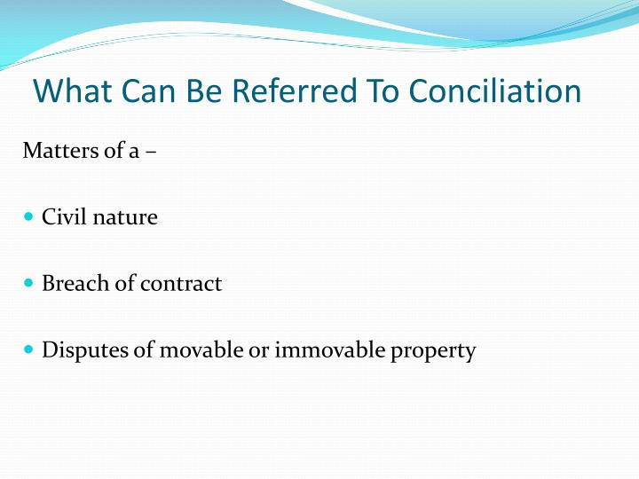 What Can Be Referred To Conciliation