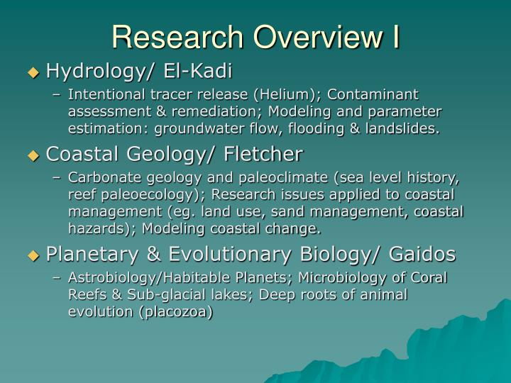 Research Overview I