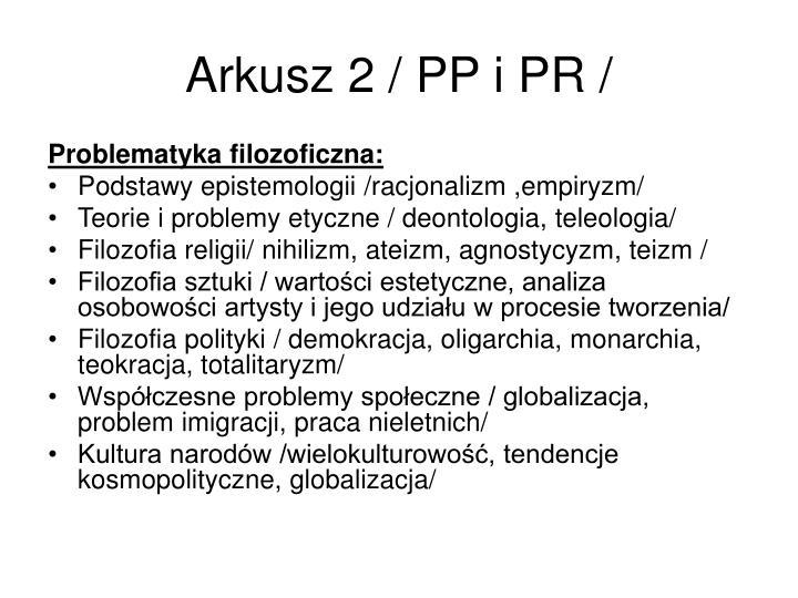Arkusz 2 / PP i PR /