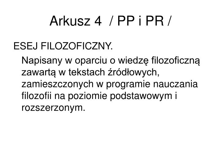 Arkusz 4  / PP i PR /