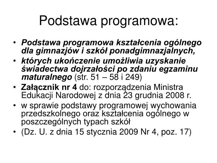 Podstawa programowa: