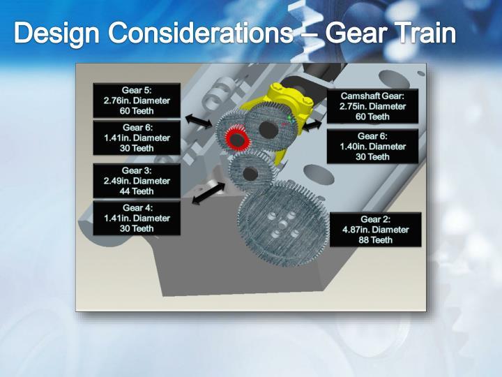 Design Considerations – Gear Train