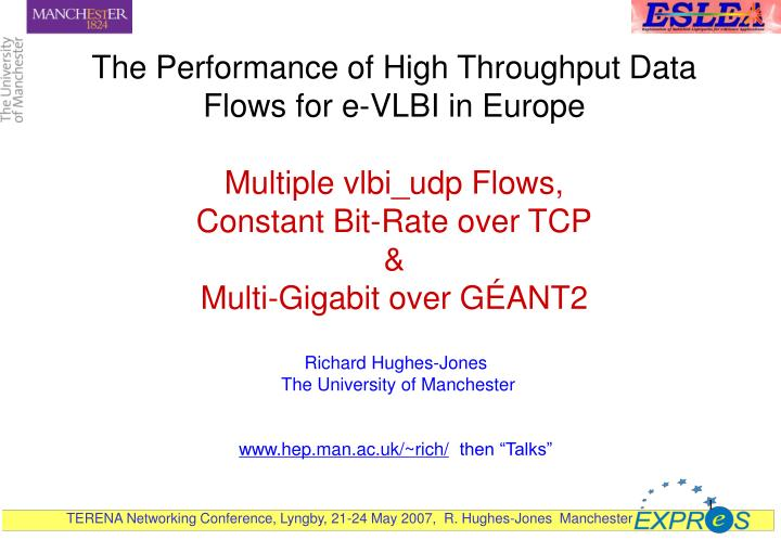 The Performance of High Throughput Data Flows for e-VLBI in Europe