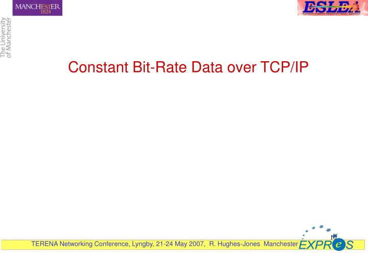 Constant Bit-Rate Data over TCP/IP