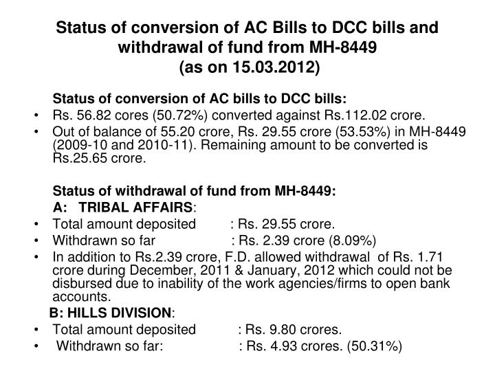 Status of conversion of AC Bills to DCC bills and withdrawal of fund from MH-8449