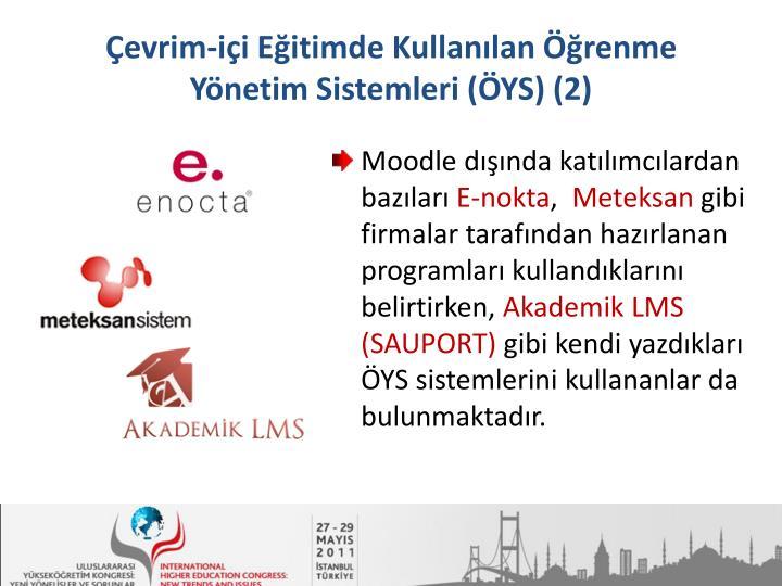 Çevrim-içi Eğitimde Kullanılan Öğrenme Yönetim Sistemleri (ÖYS) (2)