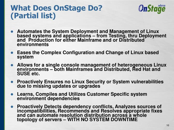 What Does OnStage Do? (Partial list)