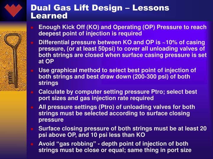 Dual Gas Lift Design – Lessons Learned