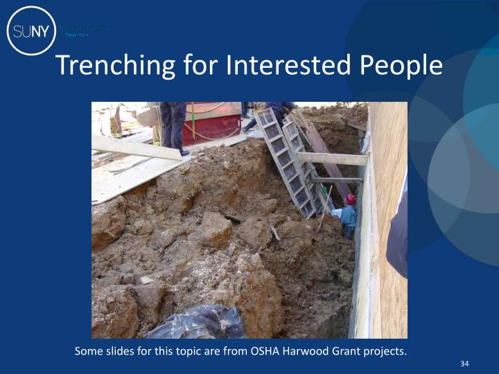 Trenching for Interested People
