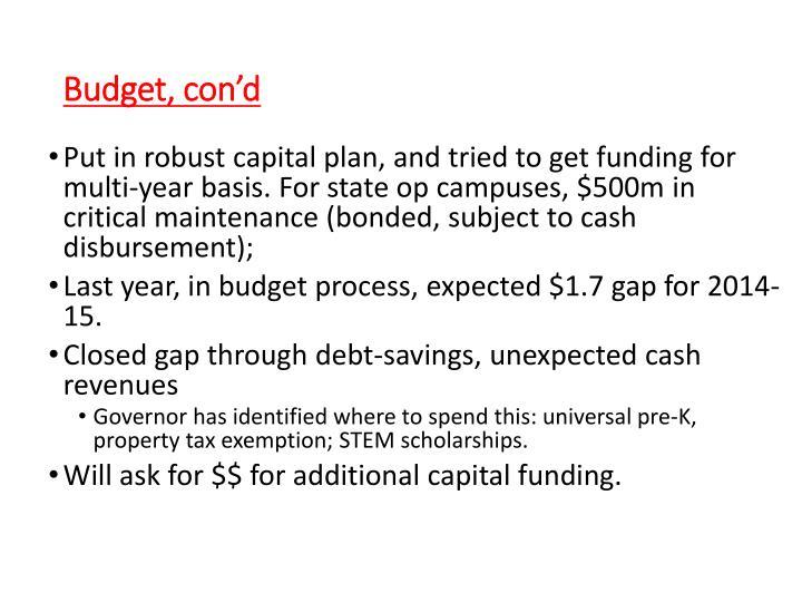 Budget, con'd