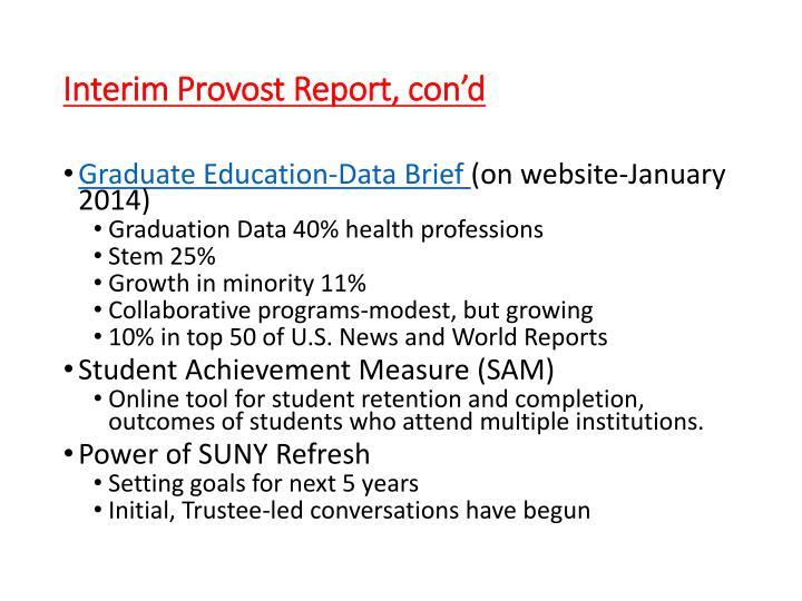 Interim Provost Report, con'd