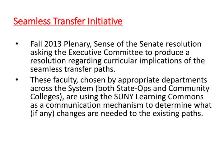 Seamless Transfer Initiative