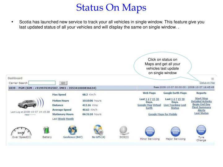 Status On Maps