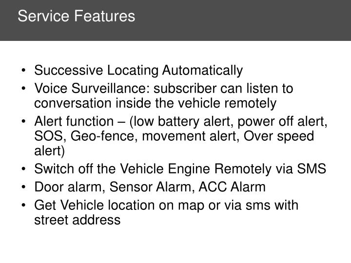 Service Features