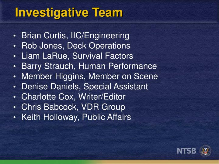 Investigative Team