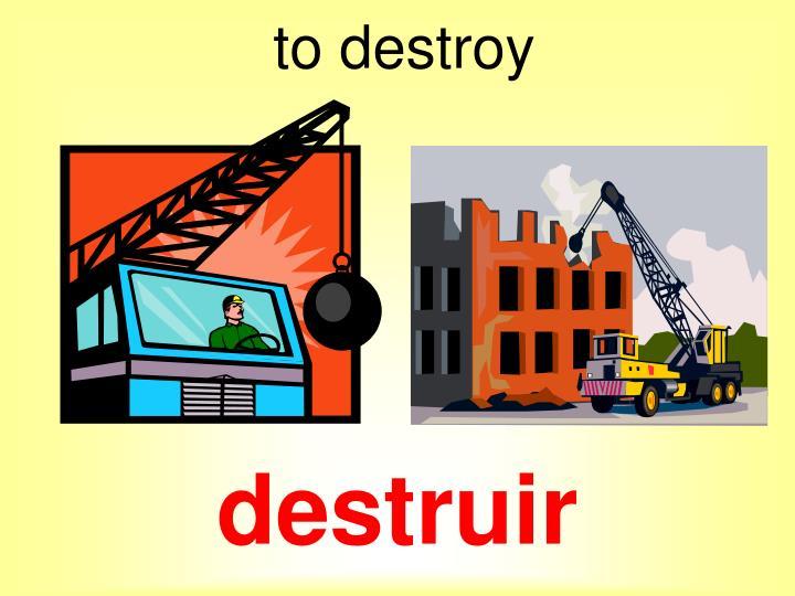 destruir