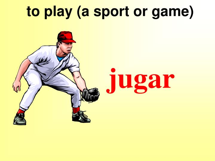 to play (a sport or game)
