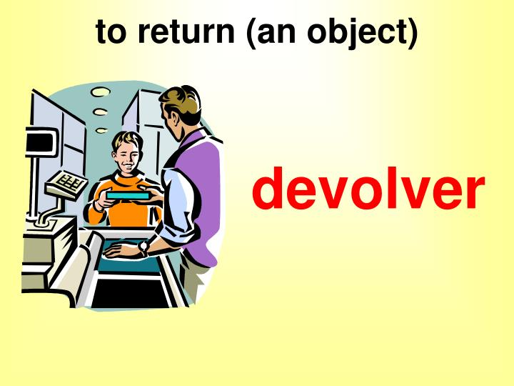 to return (an object)