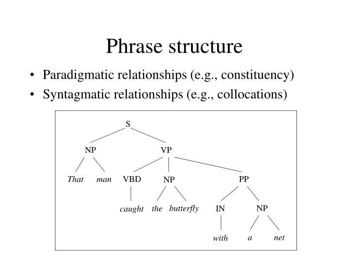 Phrase structure