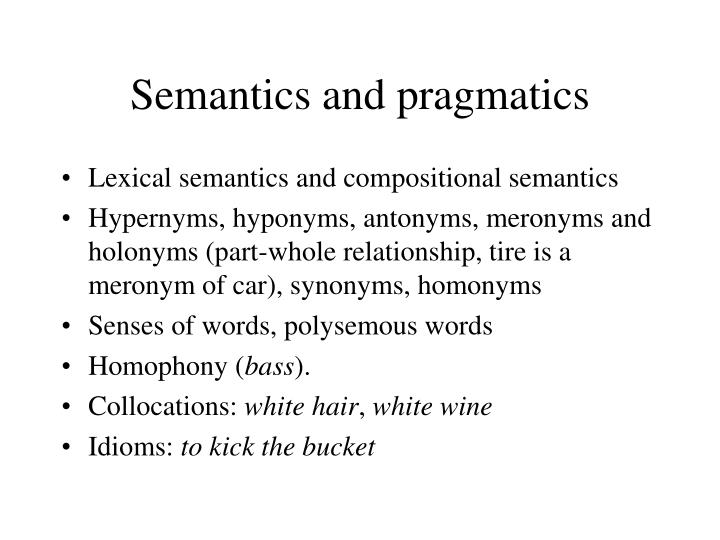 Semantics and pragmatics