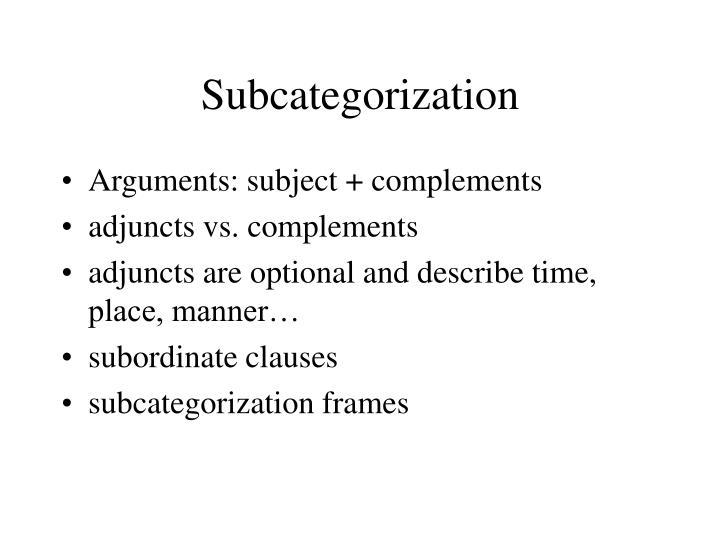 Subcategorization