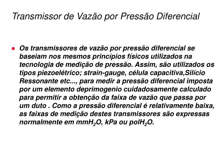 Transmissor de Vazão por Pressão Diferencial