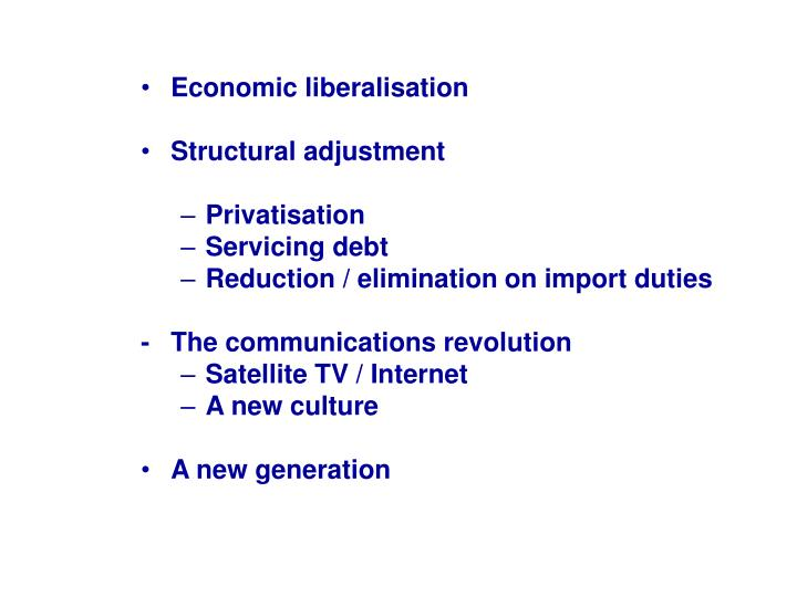 Economic liberalisation