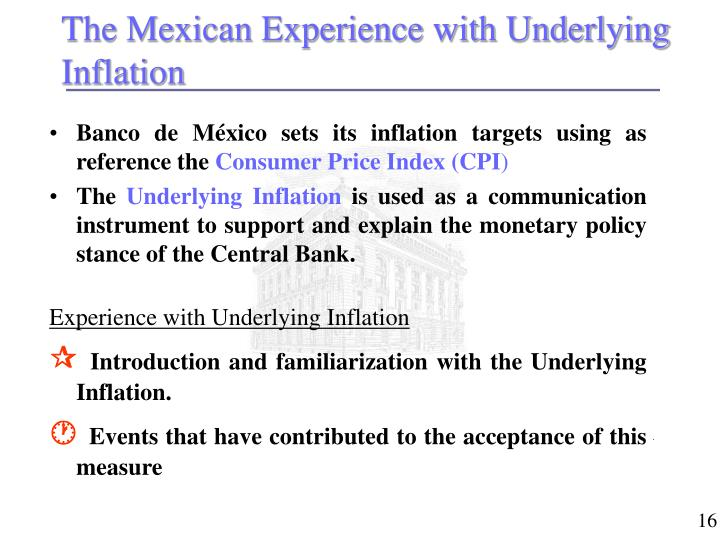 The Mexican Experience with Underlying Inflation