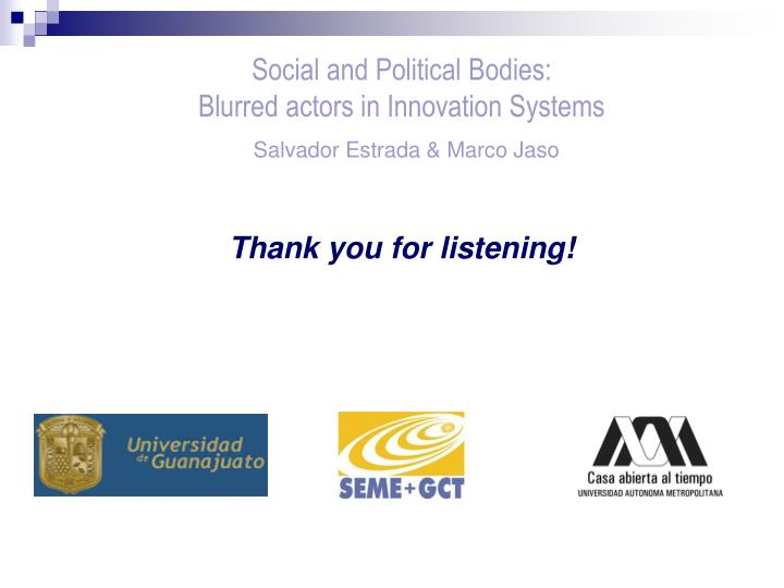 Social and Political Bodies: