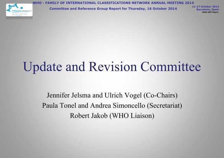 Update and revision committee