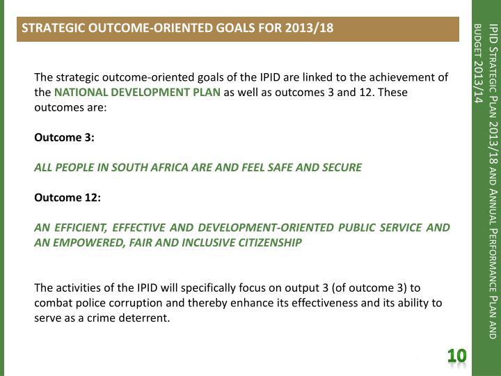 STRATEGIC OUTCOME-ORIENTED GOALS FOR 2013/18