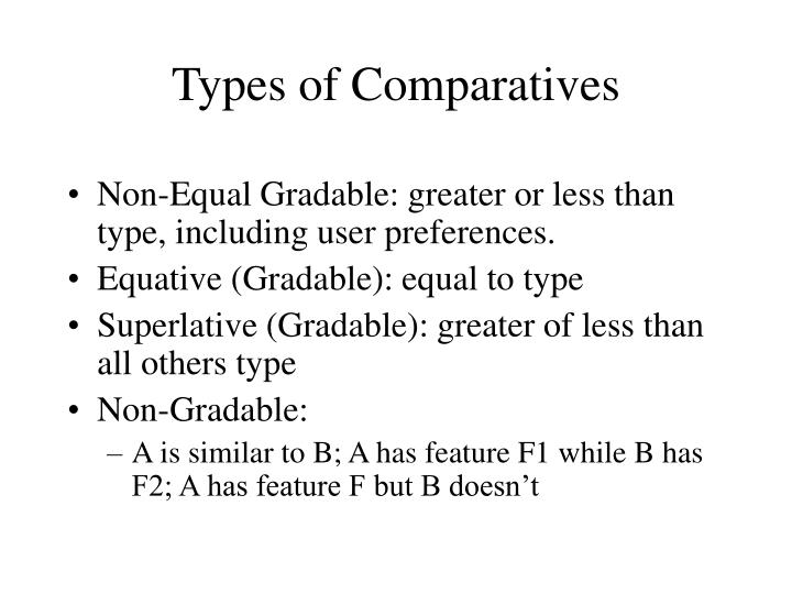 Types of Comparatives
