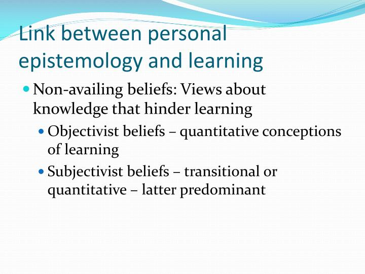 Link between personal epistemology and learning