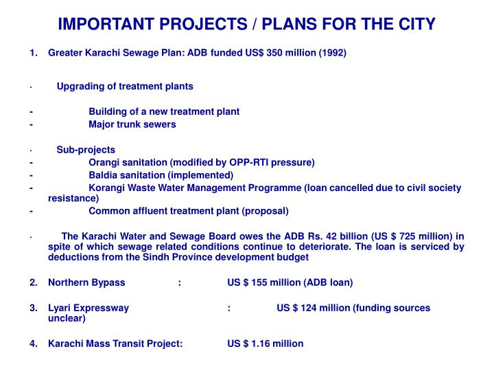 IMPORTANT PROJECTS / PLANS FOR THE CITY