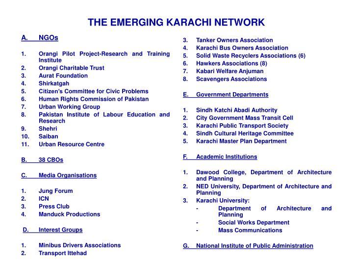 THE EMERGING KARACHI NETWORK